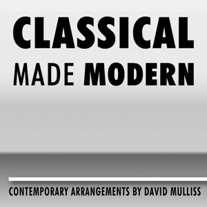 Classical Made Modern - famous classical music played as rock, pop and more